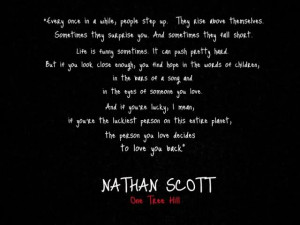 This is one of my favourite quotes from One Tree Hill