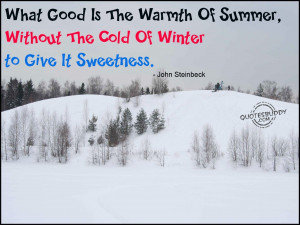 Cold Weather Quotes And Sayings Winter is essential