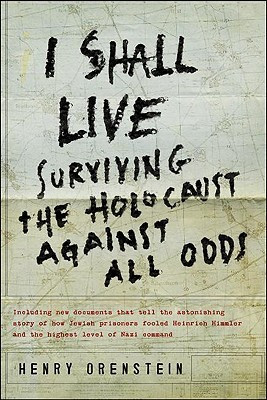 """... Live: Surviving the Holocaust Against All Odds"""" as Want to Read"""