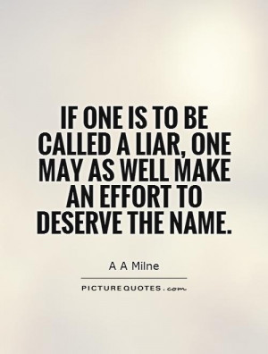 Liars Quotes And Sayings See All Liar Quotes