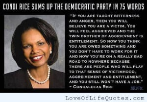 Condaleeza Rice quote on the Democratic Party