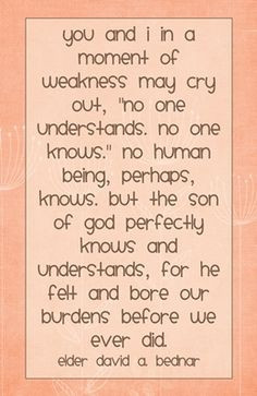 ... moment of weakness may quote david a bednar more weak may quotes life