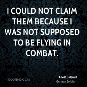 adolf galland quotes 800 x 800 115 kb jpeg courtesy of quotehd com