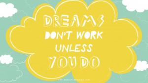 DREAMS DONT WORK UNLESS YOU DO_DESKTOP_2560X1440PX