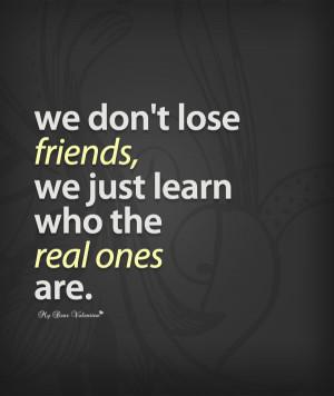 sad friendship quotes we dont lose friends Losing Friends Quotes