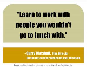 Career Advice Garry Marshall Quote