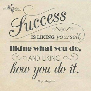 Maya Angelou quotes. Success
