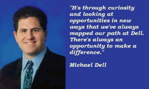 Michael dell famous quotes 5