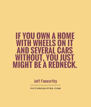 Redneck Quotes