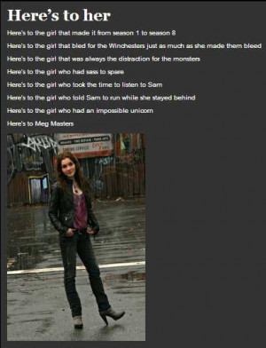 Here's to Meg Masters by far one of my favorite supernatural ...