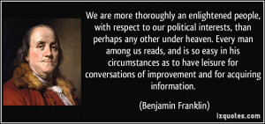 ... of improvement and for acquiring information. - Benjamin Franklin