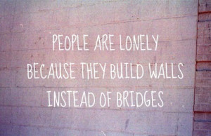 people are lonely quote