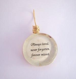 Always loved, never forgotten, forever missed- Gold Butterfly Pendant