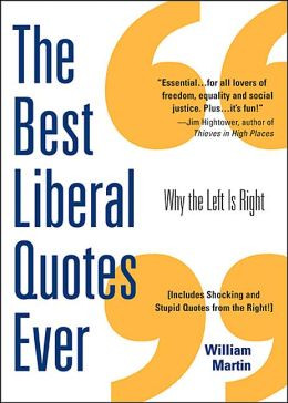 Best Liberal Quotes Ever