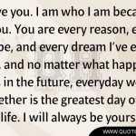 love you. I am who I am because of you