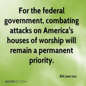 For the federal governmentbating attacks on America 39 s houses of
