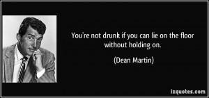 More Dean Martin Quotes