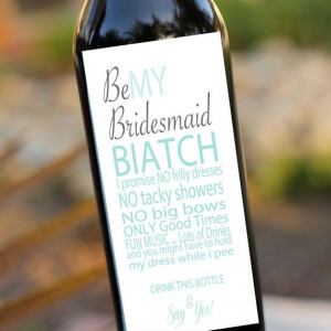 Bridesmaids Gifts Will you be my bridesmaid Wedding Wine Labels- Wine ...