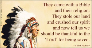 ... thankful, being saved, sad, negative, pain, native American proverb
