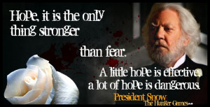 The Hunger Games President Snow Quotes The Hunger Games President