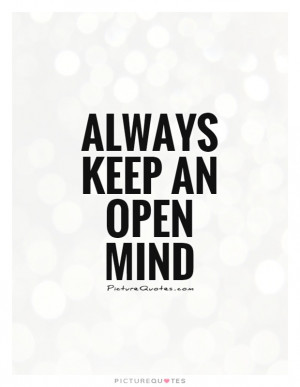 Open Minded Quotes Open Mind Quotes