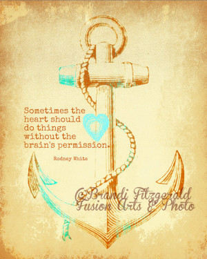 The No Permission Anchor Love Quote Choose Lustre Print, Canvas or ...