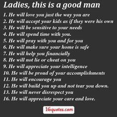 good man quotes and sayings | LADIES: THESE ARE THE QUALITIES OF A ...