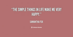 quote-Samantha-Fox-the-simple-things-in-life-make-me-86535.png