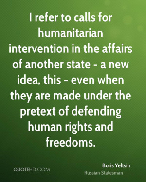 refer to calls for humanitarian intervention in the affairs of ...