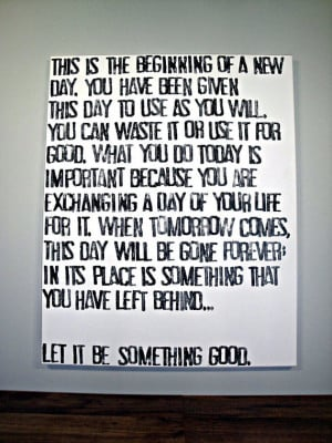 Today is the Beginning of a New Day - Quote on Canvas - 24x30