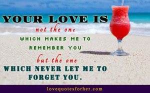 Never let me to forget you sweet quote