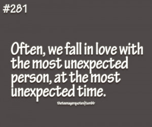 Often, we fall in love with the most unexpected person, at the most ...