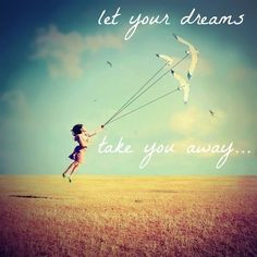 Fly like a bird with your dreams! More