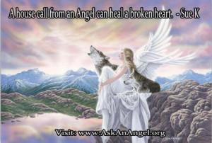 """house call from an Angel can heal a broken heart."""""""