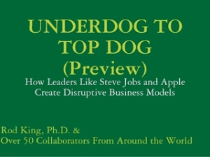 UNDERDOG TO TOP DOG (Preview): How Leaders Like Steve Jobs and Apple ...