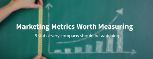 metrics every marketer should be watching :: eVenzia Technologies ...