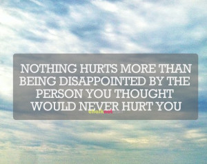 tired of being sad | nothing hurts more than being disappointed by the ...