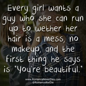 quotes about when a man loves a woman   Every Girl Wants a Guy Quotes