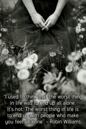 Robin Williams quote about being alone
