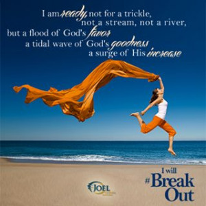 JOEL OSTEEN NEW BOOK BREAK OUT QUOTES