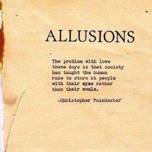 Christopher Poindexter Quote: Allusions - The Problem With Love These ...