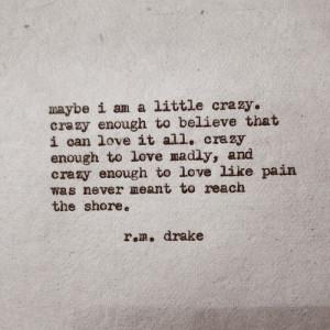 maybe i am a little crazy en We Heart It .