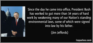 More Jim Jeffords Quotes
