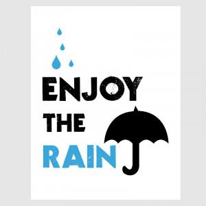 Enjoy the Rain | EcoPrint