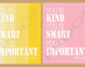 ... is Important, Wall Art Decor, Inspirational Quote Typography, The Help