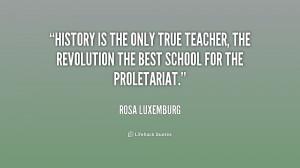 Rosa Luxemburg Quote Teacher History