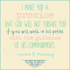 Will Not Forsake You Co mmandments Missionary Quote President Hinckley ...