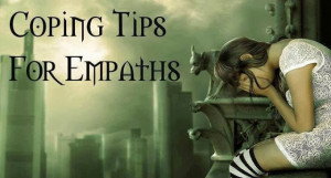 Coping Tips for Empaths to Help You Embrace Your Gift