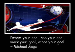 goal-quotes-dream-your-goal-see-your-goal.jpg