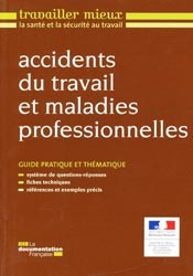 Accidents du travail et maladies professionnelles la documentation